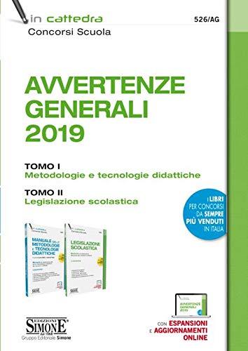 Avvertenze generali 2019: Manuale delle metodologie e tecnologie didattiche-Legislazione scolastica. Con espansione online