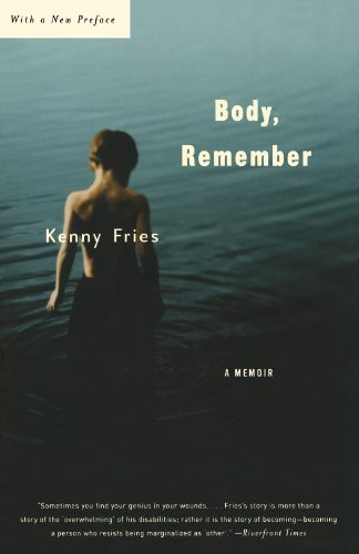 Body, Remember: A Memoir (Living Out: Gay and Lesbian Autobiog) (English Edition)