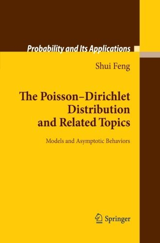 The Poisson-Dirichlet Distribution and Related Topics (Probability and Its Applications) by Shui Feng (2012-09-14) par Shui Feng