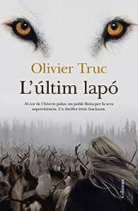 L'Últim Lapó par Olivier Truc
