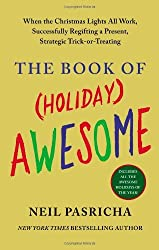 The Book of (Holiday) Awesome by Neil Pasricha (2013-11-05)