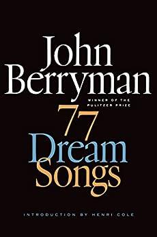 77 Dream Songs: Poems par [Berryman, John]