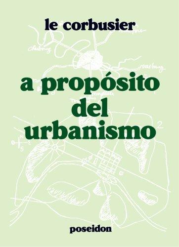 A Propósito Del Urbanismo