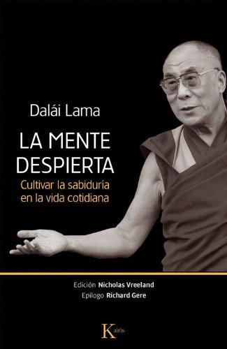 La mente despierta (Sabiduría Perenne) por Tenzin Gyatso