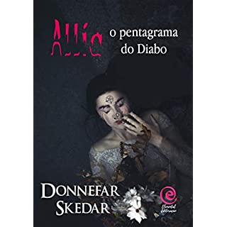 Allia: O pentagrama do Diabo (Portuguese Edition)