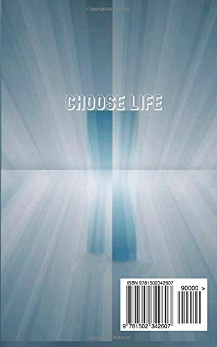 Life Or Death: Salvation By Grace Scriptures And Holy Spirit Scriptures To Live By