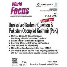 Unresolved Kashmir Question & Pakistan Occupied Kashmir (PoK) (July) 2017