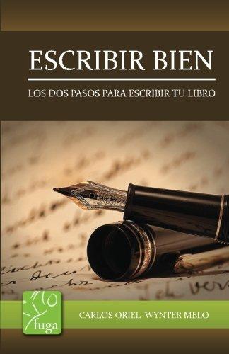 Escribir Bien por Carlos Wynter Melo