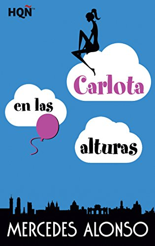 CARLOTA EN LAS ALTURAS (HQÑ NUESTRAS AUTORAS)