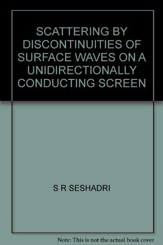 SCATTERING BY DISCONTINUITIES OF SURFACE WAVES ON A UNIDIRECTIONALLY CONDUCTING SCREEN