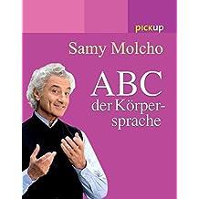 Das ABC der Körpersprache
