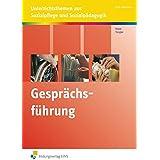 Gesprächsführung: Unterrichtsthemen aus Sozialpflege und Sozialpädagogik
