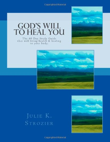 God's Will to Heal You