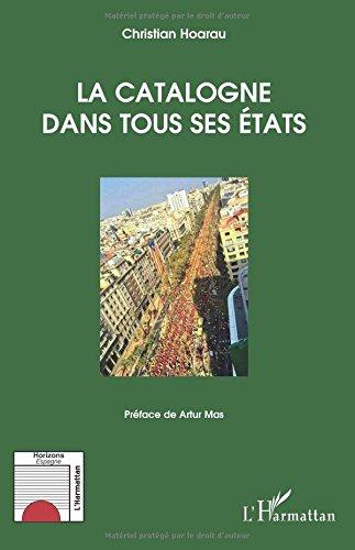 La Catalogne dans tous ses Etats