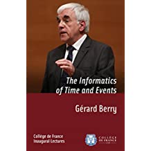 The Informatics of Time and Events: Inaugural lecture delivered on Thursday 28March2013