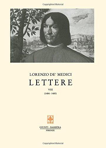 Lettere: 8 (Carteggio di Lorenzo il Magnifico) por Lorenzo de' Medici