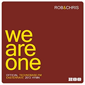 Rob & Chris-We Are One