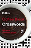 Coffee Break Crosswords Book 2: 200 quick crossword puzzles