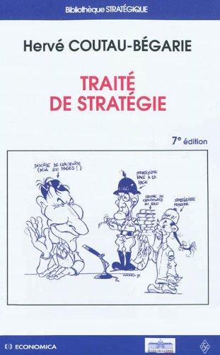 Traité de stratégie par Hervé Coutau-Bégarie