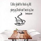 Zybnb WandaufkleberWandtattoo Zitat Vinyl Aufkleber Türkische Sprichwort Kaffeetasse Küche Dekor Kunst Wandtattoo Wand Dekor Kindergarten Kinderzimmer58X57Cm