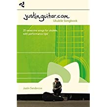 [(Justinguitar Ukulele Songbook)] [Author: Justin Sandercoe] published on (December, 2014)