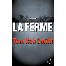 La Ferme (French Edition)