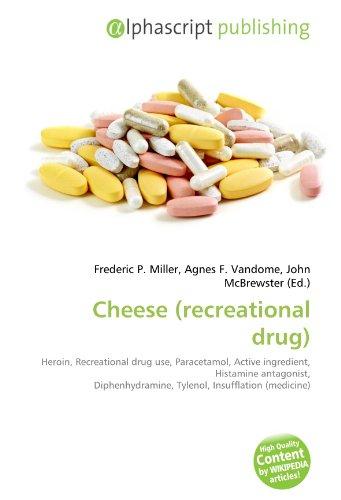cheese-recreational-drug-heroin-recreational-drug-use-paracetamol-active-ingredient-histamine-antago