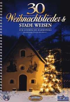 30 WEIHNACHTSLIEDER UND STADE WEISEN - arrangiert für Steirische Handharmonika - Diat. Handharmonika - (für ein bis zwei Instrumente) - mit CD [Noten / Sheetmusic] Komponist: MICHLBAUER FLORIAN