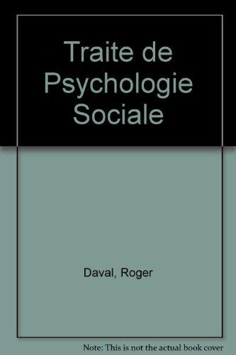 Traite de Psychologie Sociale