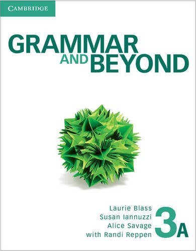 Grammar and Beyond Level 3 Student's Book A and Writing Skills Interactive Pack