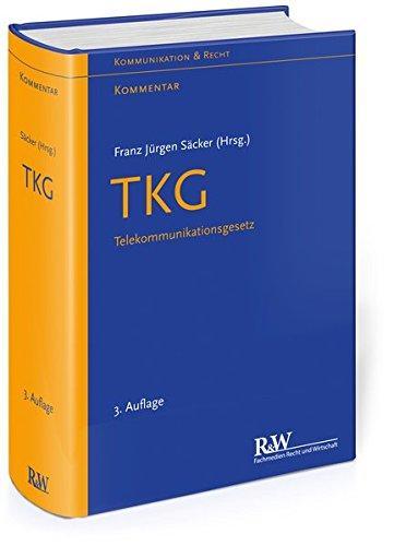 TKG - Telekommunikationsgesetz: Kommentar (Kommunikation & Recht)