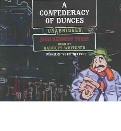 (A CONFEDERACY OF DUNCES ) BY Toole, John Kennedy (Author) Compact Disc Published on (04 , 2005)
