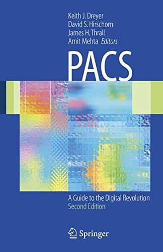 PACS: A Guide to the Digital Revolution (English Edition) Pacs Medical Imaging