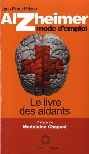 Alzheimer mode d'emploi par Jean-Pierre Polydor