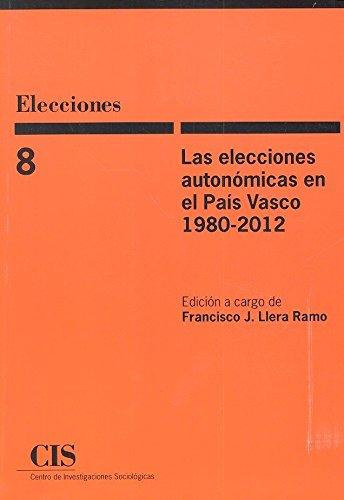 Elecciones autonómicas en el País Vasco 1980-2012,Las