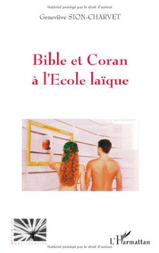 Bible et Coran à l'école laïque par Geneviève Sion-Charvet