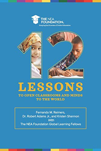 Twelve Lessons to Open Classrooms and Minds to the World por Fernando M. Reimers