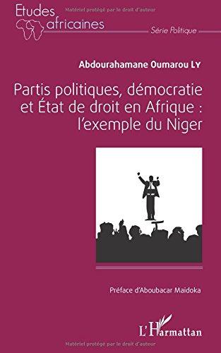 Partis politiques, démocratie et État de droit en Afrique :: l'exemple du Niger