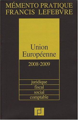 Union Européenne : Juridique, fiscal, social, comptable