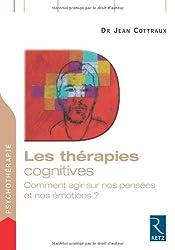 Les thérapies cognitives : Comment agir sur nos pensées