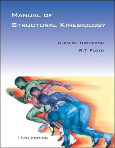 Manual of Structural Kinesiology with PowerWeb/OLC Bind-in Passcard (Manual of Structural Kinesiology ( Thompson))