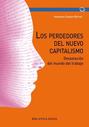LOS PERDEDORES DEL NUEVO CAPITALISMO (Obras de referencia) por Anastasio Ovejero