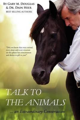 [(Talk to the Animals)] [By (author) Gary M Douglas ] published on (January, 2012)