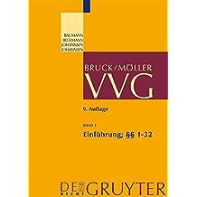 Einführung; §§ 1-32 VVG (Großkommentare der Praxis)