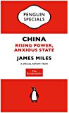 The Economist: China: Rising Power, Anxious State (Penguin Specials)