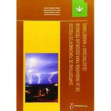 Diapositivas de fundamentos físicos de la ingenieria para Escuelas Técnicas (electricidad y magnetismo)(Textos didácticos) (Libros de Texto)