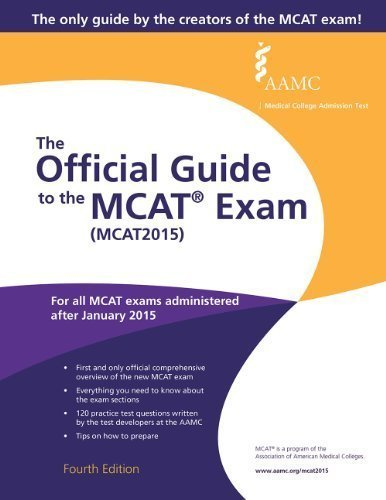 The Official Guide to the MCAT Exam (MCAT2015) 4th Edition by Association of American Medical Colleges (2014) Taschenbuch