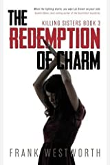 The Redemption of Charm: Killing Sisters: Book 3 Paperback