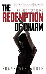 The Redemption of Charm: Killing Sisters: Book 3