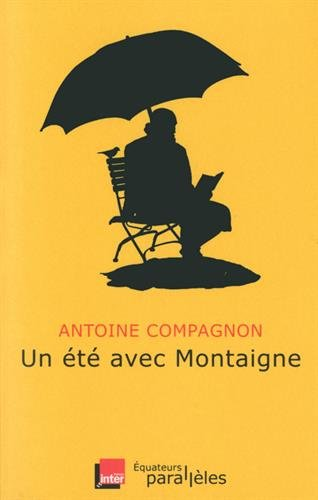 Un été avec Montaigne